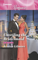 Unveiling the Bridesmaid