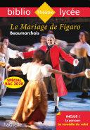 Pdf Bibliolycée - Le Mariage de Figaro Beaumarchais Bac 2020 Telecharger