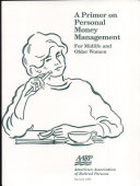 A Primer on Personal Money Management for Midlife   Older Women