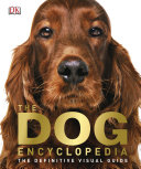 Pdf The Dog Encyclopedia Telecharger