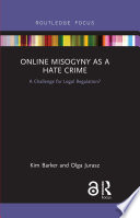 Online Misogyny as Hate Crime