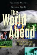 The World Ahead