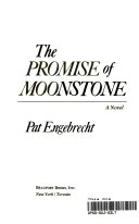 The Promise of Moonstone