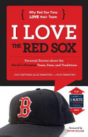 I Love the Red Sox I Hate the Yankees