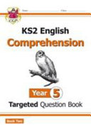 New KS2 English Targeted Question Book: Year 5 Comprehension -
