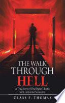 The Walk Through Hell