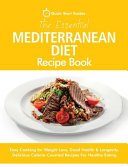 The Essential Mediterranean Diet Recipe Book