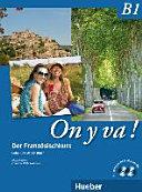 On y va! : der Französischkurs. B1 : CD : 2. Leçon 7 - 9, coin lecture, test B1