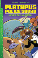 Platypus Police Squad: Never Say Narwhal image