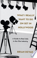 What I Really Want To Do On Set In Hollywood PDF