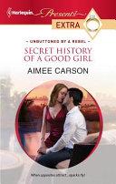 Secret History of a Good Girl