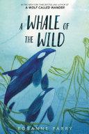 A Whale of the Wild [Pdf/ePub] eBook