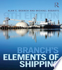 """Branch's Elements of Shipping"" by Alan Edward Branch, Michael Robarts"