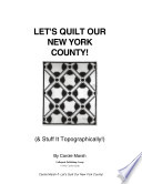 Let's Quilt New York and Stuff It Topographically!