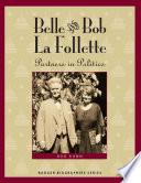 Belle and Bob La Follette