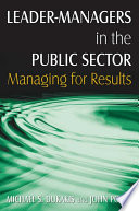 Leader Managers in the Public Sector  Managing for Results Book