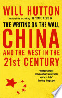The Writing On The Wall China And The West In The 21st Century