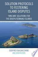 Solution Protocols to Festering Island Disputes Book