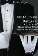 White House Butlers
