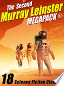 The Second Murray Leinster MEGAPACK® Book Online