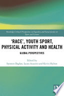 Race     Youth Sport  Physical Activity and Health