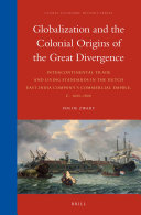 Globalization and the Colonial Origins of the Great Divergence