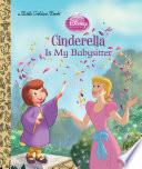 Cinderella is My Babysitter  Disney Princess