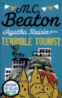 Agatha Raisin and the Terrible Tourist by M. C. Beaton