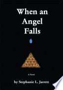 When an Angel Falls