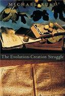 The Evolution Creation Struggle