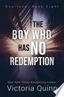 The Boy Who Has No Redemption
