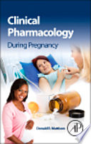 Clinical Pharmacology During Pregnancy Book