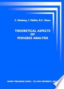 Theoretical Aspects of Pedigree Analysis