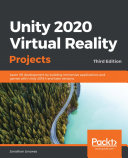 Unity 2020 Virtual Reality Projects