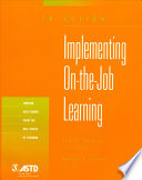 Implementing On-the-job Learning