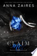Claim Me (Capture Me: Book 3)