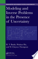 Modeling And Inverse Problems In The Presence Of Uncertainty Book PDF