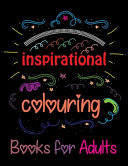 Inspirational Coloring Books For Adults Book PDF