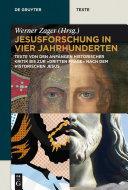 Jesusforschung in vier Jahrhunderten