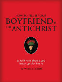 Pdf How to Tell if Your Boyfriend Is the Antichrist