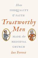 Trustworthy Men