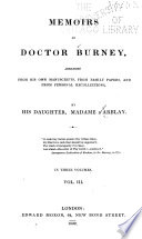 Memoirs of Dr. Burney, Arranged from His Own Manuscripts, from Family Papers, and from Personal Recollections