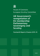 HC 458   UK Government s renegotiation of EU membership  Parliamentary sovereignty and scrutiny