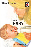 How It Works The Baby Ladybird For Grown Ups