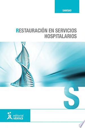 Download Restauración en servicios hospitalarios Free Books - Dlebooks.net