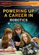 Powering Up a Career in Robotics