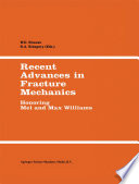 Recent Advances in Fracture Mechanics Book