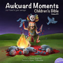 Awkward Moments  Not Found in Your Average  Children s Bible   Vol  3