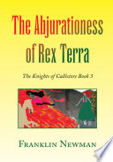 The Abjurationess of Rex Terra