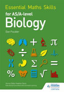 Books - Essential Math Skills For As/A Level Biology | ISBN 9781471863455